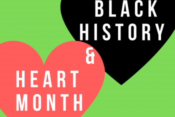 February_Black-History-and-Heart-Month